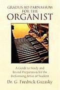 Gradus Ad Parnassum for the Organist
