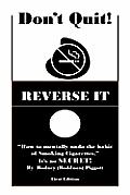 Don't Quit! Reverse It