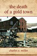 The Death of a Gold Town