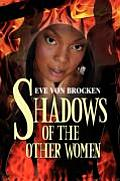 Shadows of the Other Women