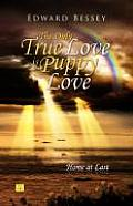 The Only True Love Is Puppy Love: The Isle of Hope