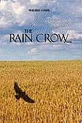 The Rain Crow