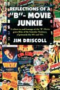 Reflections of a ''B''- Movie Junkie