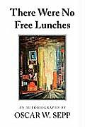 There Were No Free Lunches