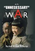 An Unnecessary War