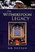 The Witherspoon Legacy