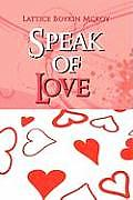 Speak of Love