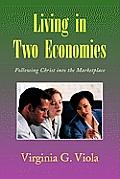 Living in Two Economies