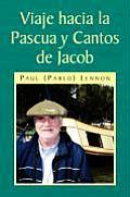 Viaje Hacia La Pascua Y Cantos de Jacob