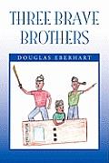 Three Brave Brothers