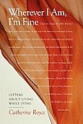 Wherever I Am, I'm Fine