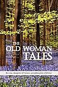 The Old Woman Tales