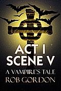 ACT I Scene V