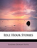 Idle Hour Stories