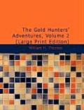 The Gold Hunters' Adventures, Volume 2