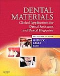 Dental Materials Clinical Applications For Dental Assistants & Dental Hygienists 2nd Edition
