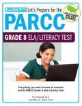 Lets Prepare for the Parcc Grade 8 Ela Test