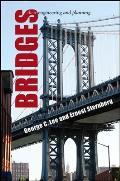 Bridges Their Engineering & Planning