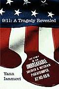 9/11: A Tragedy Revealed: The Story of an Unbreakable Soldier and Veteran Paratrooper, 82nd ABN