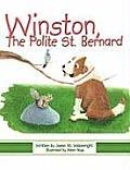 Winston, the Polite St. Bernard