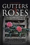 Gutters & Roses: With Notes from a Sober Home