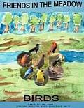 Friends in the Meadow: Birds
