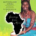 Motherland Afrika: The Footprint of a Generation: Revised Edition