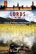 Lords of the Frontier: A Novel of Dynamic Entrepreneuring, Rich in Historic Detail