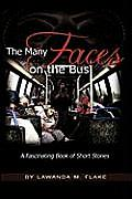 The Many Faces on the Bus: A Fascinating Book of Short Stories