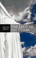 The Edge of His Cloak