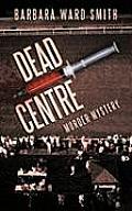 Dead Centre: Murder Mystery