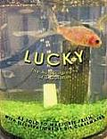 Lucky: The Autobiography of a Goldfish