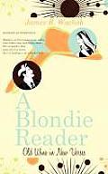 A Blondie Reader: Old Wine in New Verses
