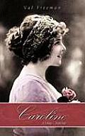 Caroline: A Trilogy - Book Two