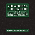 Vocational Education and the Challenges of the Nigerian Economy