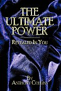 The Ultimate Power: Revealed in You