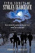 Fatal Secrets of Stolen Innocence