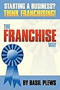 The FRANCHISE Way