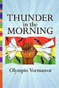 Thunder in the Morning: A Novel of Africa