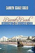 Biarritz Beach/Resurrection of a Divorced Woman