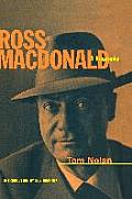 Ross MacDonald: A Biography
