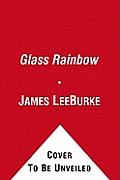 Glass Rainbow Dave Robicheaux