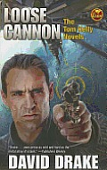 Loose Cannon The Tom Kelly Novels