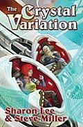 Crystal Variation Liaden Universe Unitary Edition