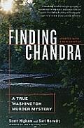 Finding Chandra: A True Washington Murder Mystery