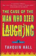 Case of the Man Who Died Laughing From the Files of Vish Puri Most Private Investigator