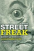 Street Freak Money & Madness at Lehman Brothers