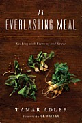 Everlasting Meal Cooking with Economy & Grace