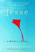 Jesse A Mothers Story