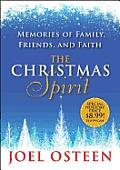 Christmas Spirit Memories Of Family Friends & Faith